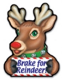 Brake for Reindeer Magnet 