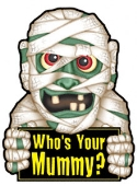 Mummy Magnet 
